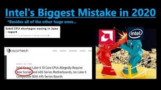 Intel's Biggest Mistake in 2020