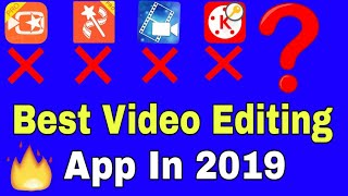 🔥 Best Video editing App for Android Phone in 2019/Best Video editing App for YouTube videos/