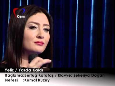 Yeliz - Yarda Kaldı