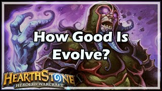 [Hearthstone] How Good Is Evolve?