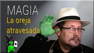 Magia Explicada: Oreja Atravesada REVELADO (Magic Trick Explained: Ear trough)
