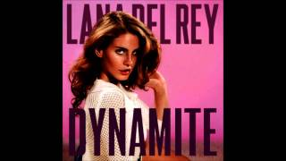 Watch Lana Del Rey Dynamite video