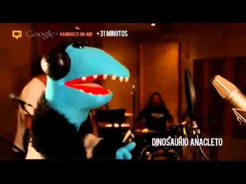 31 Minutos - Dinosaurio Anacleto [Google: Hangout 2012]