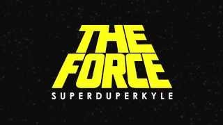 KYLE  - The Force (Lyric Video)