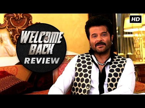 Welcome Back | Movie Review | Anil Kapoor & Nana Patekar