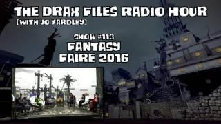 Show #113: Fantasy Faire 2016