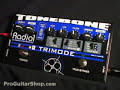 Radial Tonebone Trimode Tube Distortion / Overdrive Pedal