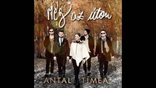 Antal Tímea - Még Az úton