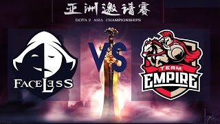 [ENG] Empire vs Faceless Live - [BO2] - Dota 2 Asia Championships 2017 Faceless vs IG LIVE
