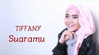 Download Lagu Tiffany Kenanga - Suaramu (Lirik) Gratis STAFABAND