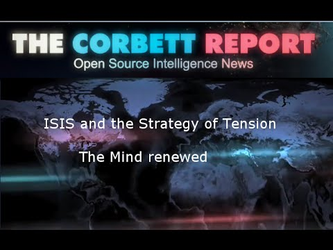 ISIS and the Strategy of Tension - Corbett Report at The Mind Renewed: