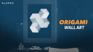 DIY Origami Wall Art | Indian Home Decor Ideas