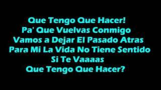 Download lagu Que Tengo Que Hacer? - Daddy Yankee (with lyrics)