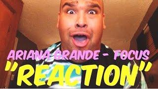 "Ariana Grande - Focus ""REACTION"""