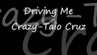 Watch Taio Cruz Driving Me Crazy video