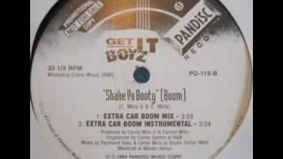 Get It Boyz - Shake Yo Booty (Boom) (Extra Car Boom Instrumental)