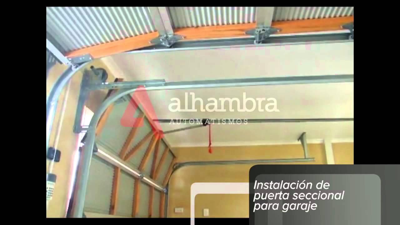 030 instalaci n de puerta seccional para garaje youtube for Precio instalacion puertas interior