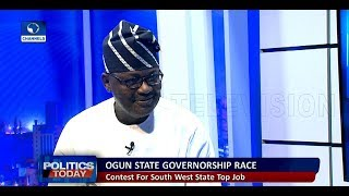 I Have The Capacity To Take Ogun State To A Greater Height - GNI |Politics Today|