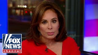 Judge Jeanine: Sessions is the most dangerous man in America