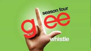 Watch Glee Cast Whistle video