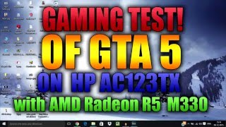 AMD Radeon R5 M330 : HP ac123tx Gta 5 Gaming Test!