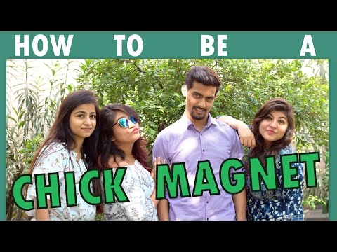 The CHICK MAGNET | Aashqeen
