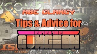 Enter the Gungeon Tips & Advice from Abe Clancy