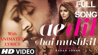 download lagu Ae Dil Hai Mushkil  Full  Song  gratis