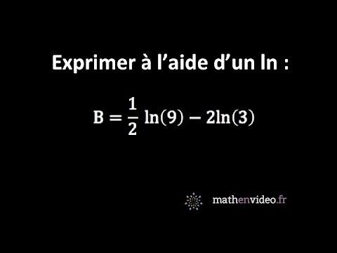 Exprimer B = 1/2 * ln(9) - 2 ln(3) à l'aide d'un seul ln