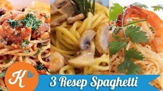3 Resep Spaghetti