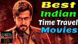Best Indian Time Travel Movies 2019