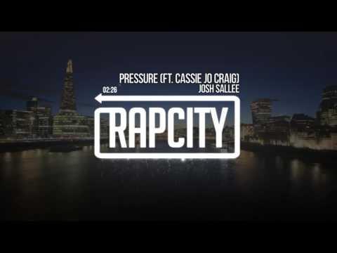 Josh Sallee - Pressure ft. Cassie Jo Craig (Prod. Blev)