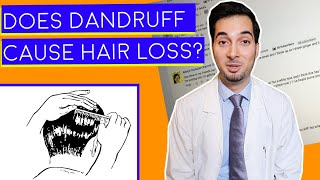 Does Dandruff Cause Hair Loss | Dandruff Hair Fall | Responding To Your Comments