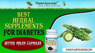 Herbal Supplements for Diabetes - Bitter Melon Capsules