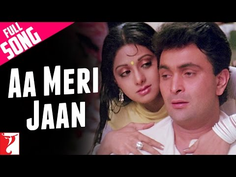 Aa Meri Jaan - Full Song - Chandni