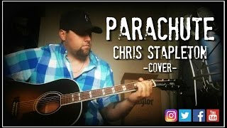 Download Lagu PARACHUTE - CHRIS STAPLETON cover by Stephen Gillingham Gratis STAFABAND