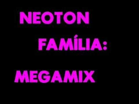 Neoton Família - Megamix