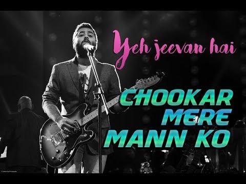 Chookar Mere Mann Ko | Yeh jeevan hai | Old songs | Arijit singh live
