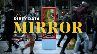 How Many People Looked at Their Reflection? | Dirty Data | Cut