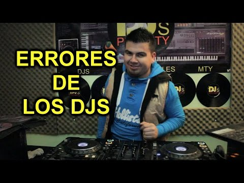 DJ Fails - Errores de los djs