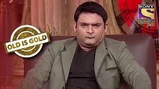 Kapil Talks Drunk | Old Is Gold | Comedy Circus Ke Ajoobe