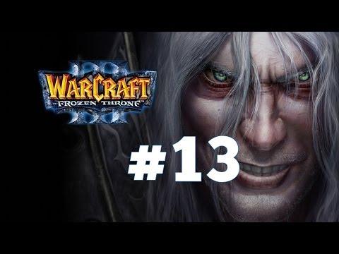 Warcraft 3 Ледяной Трон - Часть 13 - Повелитель Тьмы - Прохождение кампании Нежити