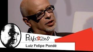 Provocações | Luiz Felipe Pondé | 2009