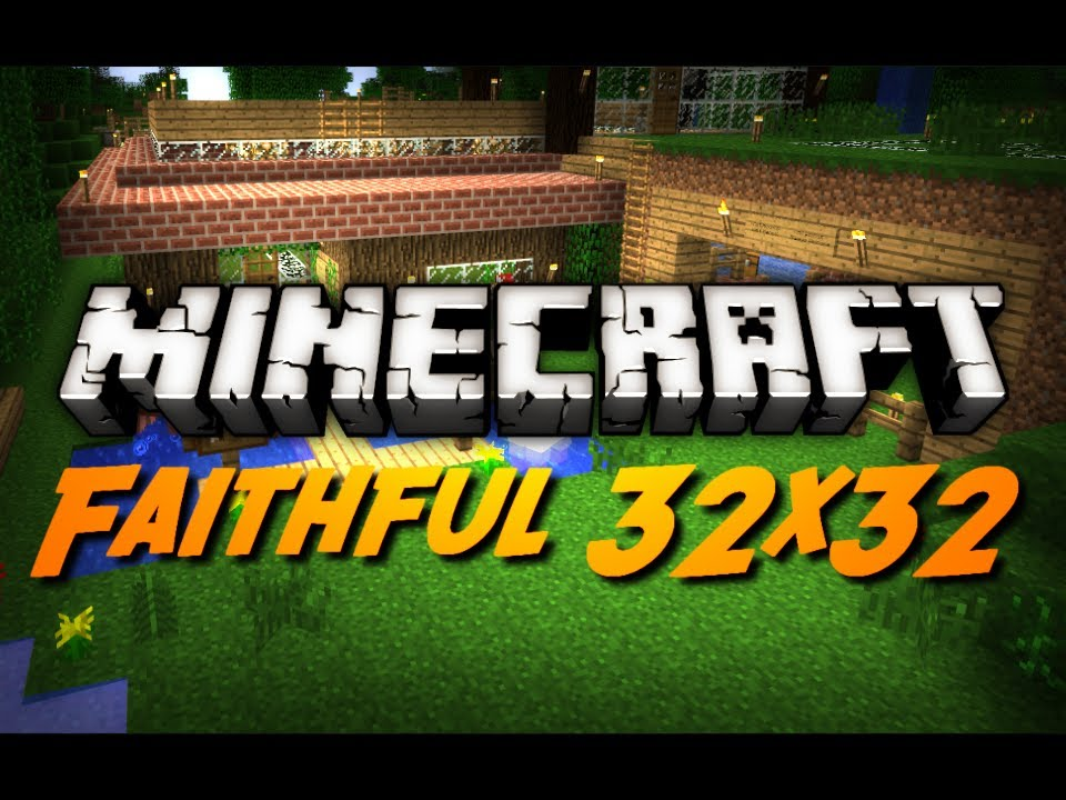 Minecraft: Faithful 32x32 Texture Pack + HD Font Overview ...