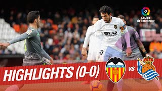 Highlights Valencia CF vs Real Sociedad (0-0)