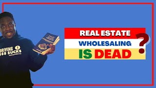 Real Estate Wholesaling is Dead! NEW LUCRATIVE 7 FIGURES LOOPHOLE