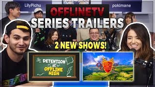 OFFLINETV NEW CONTENT TRAILERS & ANNOUNCEMENTS