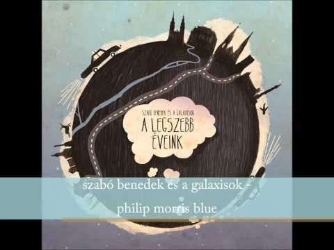 Szabó Benedek és a Galaxisok - philip morris blue