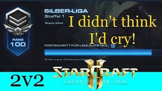 I didn't think I'd cry! - Starcraft 2: Legacy of the Void 2v2 [Deutsch | German]