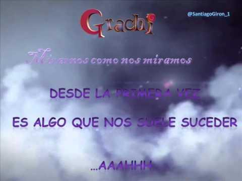 Grachi 3 - Me Enamoré (Letra y Cancion Completa)